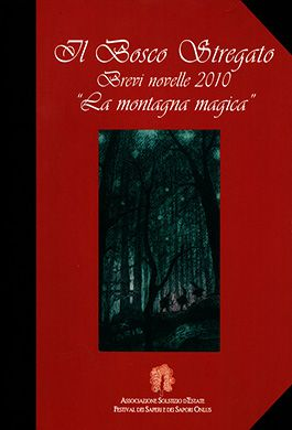 Short Stories 2010: The Magic Mountain